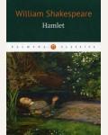 Шекспир У. Hamlet = Гамлет. Palmyra Classics