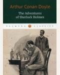 Дойл А. The Adventures of Sherlock Holmes = Приключения Шерлока Холмса. Palmyra Classics