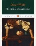 Уайльд О. The Picture of Dorian Gray = Портрет Дориана Грея. Palmyra Classics