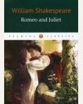 Шекспир У. Romeo and Juliet = Ромео и Джульетта. Palmyra Classics